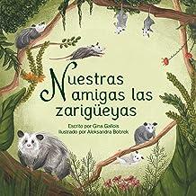 Nuestras amigas las zarigüeyas (Awesome Opossum Stories) (Spanish Edition)