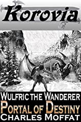 Wulfric the Wanderer: The Portal of Destiny Kindle Edition