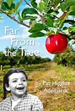 Far From the Tree: A Memoir