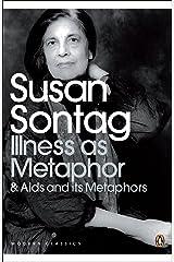 Illness as Metaphor and AIDS and Its Metaphors (Penguin Modern Classics) Kindle Edition
