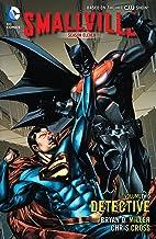 Smallville: Season 11 Vol. 2: Detective (Smallville Season 11)