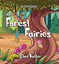 The Forest Fairies (The Rubbish Rebellion Book 3)