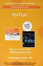 MyLab IT with Pearson eText -- Access Card -- for Skills 2013 with Technology In Action (Myitlab)