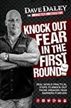Knock Out Fear in the First Round