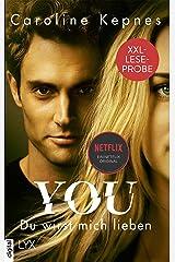 XXL-Leseprobe: YOU - Du wirst mich lieben (Joe Goldberg 1) (German Edition) Kindle Edition