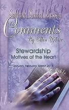 Sabbath School Lesson Comments By Ellen White - 1st Quarter 2018 (January, February, March 2018 Book 35)