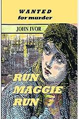Run Maggie Run (Dreams Quartet Book 1) Kindle Edition