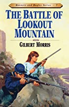 Battle of Lookout Mountain (Bonnets and Bugles Book 7)