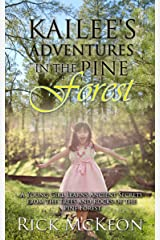 Kailee's Adventures in the Pine Forest Kindle Edition