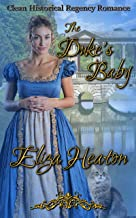 The Duke's Baby: Clean Historical Regency Romance