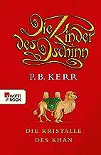 Die Kinder des Dschinn: Die Kristalle des Khan (German Edition)
