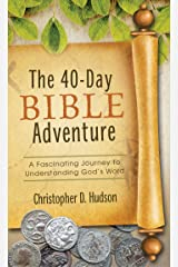 The 40-Day Bible Adventure: A Fascinating Journey to Understanding God's Word (Value Books) Kindle Edition