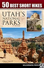 50 Best Short Hikes in Utah's National Parks PDF