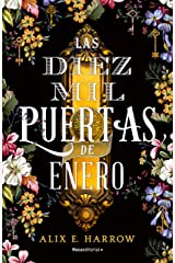 Las diez mil puertas de Enero (Spanish Edition) Kindle Edition