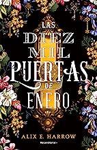 Las diez mil puertas de Enero (Spanish Edition)