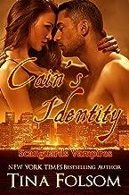 Cain's Identity (Scanguards Vampires Book 9)