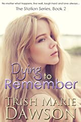 Dying to Remember: The Station Series 2 Kindle Edition