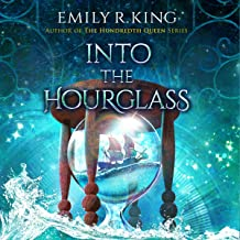Into the Hourglass: The Evermore Chronicles, Book 2