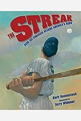 The Streak: How Joe DiMaggio Became America's Hero Kindle Edition