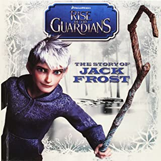 The Story Of Jack Frost (Turtleback School & Library Binding Edition) (Rise of the Guardians (PB))