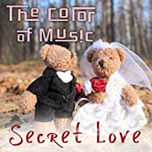The Color of Music: Secret Love