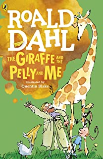 The Giraffe and the Pelly and Me by Roald Dahl Paperback
