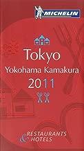 Michelin Red Guide Tokyo Yokohama Kamakura 2011: Hotels & Restaurants (Michelin Red Guide Tokyo, Yokohama, Shonan: Restaurants & Hotels)
