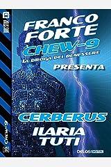 Cerberus: Chew-9 10 Formato Kindle