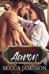 Trusting Aaron (Club Zodiac Book 5) Kindle Edition