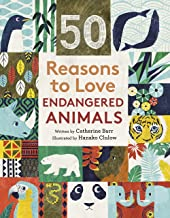 50 Reasons To Love Endangered Animals (English Edition)