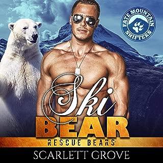 Ski Bear: Rescue Bears, Book 5