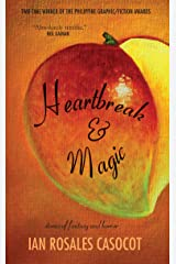 Heartbreak and Magic: Stories of Fantasy and Horror Kindle Edition