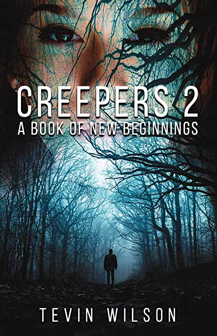 Creepers 2: A book of New Beginnings (English Edition)