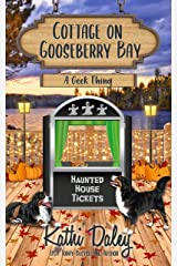 Cottage on Gooseberry Bay: A Geek Thing Kindle Edition