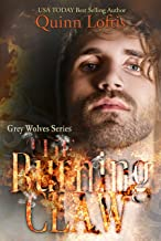 The Burning Claw: Book 10, The Grey Wolves Series