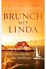 Brunch mit Linda: Eine Geschichte aus Mallorca (Kindle Single) Kindle Ausgabe