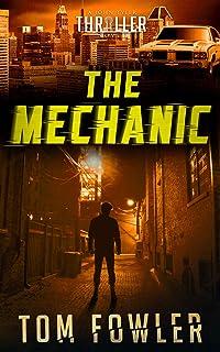 The Mechanic: A John Tyler Thriller (John Tyler Action Thrillers Book 1)
