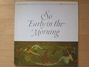So Early in the Morning: Irish Children's Traditional Songs, Rhymes, and Games
