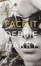 Face it: Die Autobiografie (German Edition)