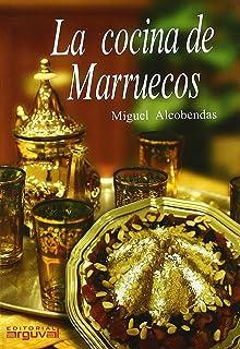 La cocina de Marruecos (Las cocinas del Mediterráneo