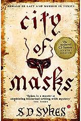 City of Masks: Oswald de Lacy Book 3 Kindle Edition