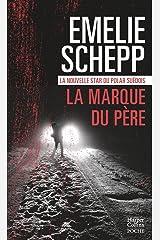 La marque du père : la nouvelle star du polar suédois (HarperCollins Noir) Format Kindle