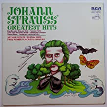 Johann Strauss Greatest Hits by Arthur Fiedler Boston Pops & Fritz Reiner Chicago Symphony Record Album LP Vinyl