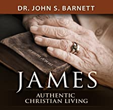 Authentic Christian Living: The Book of James