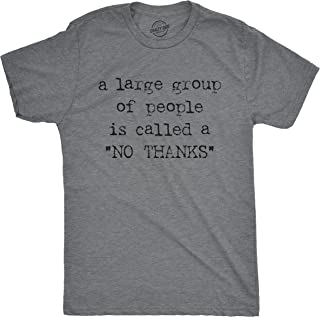 Mens A Large Group of People is Called A No Thanks Tshirt Anti-Social Tee for Guys