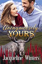 Anonymoosely Yours (A Sunset Ridge Sweet Romance Book 3)