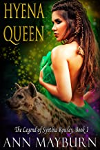Hyena Queen: Unconventional Reverse Harem Paranormal Romance (The Legend of Synthia Rowley Book 1)