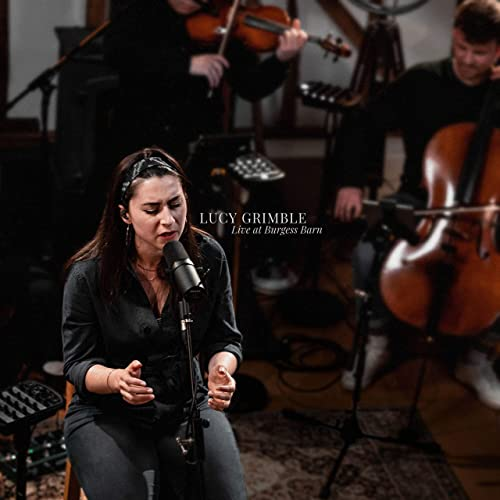 Lucy Grimble - Live at Burgess Barn (2019)