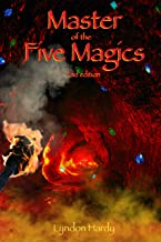Master of the Five Magics, 2nd edition (Magic by the Numbers Book 1)
