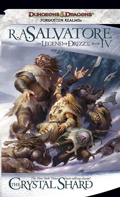 下にキャンベラクローンThe Crystal Shard: The Legend of Drizzt, Book IV (English Edition)